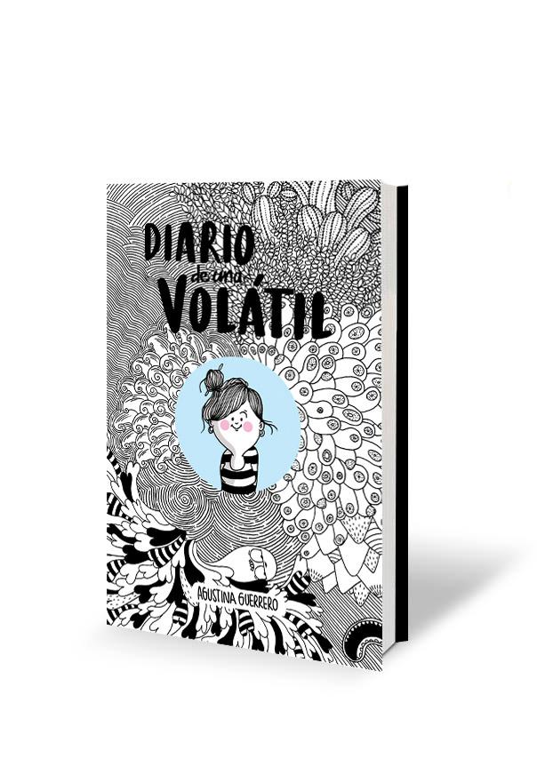 Diario de una volatil - libro | Agustina Guerrero